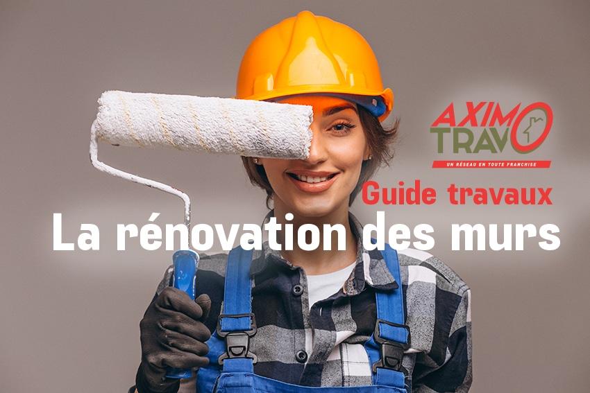 Rénovation des murs : guide travaux