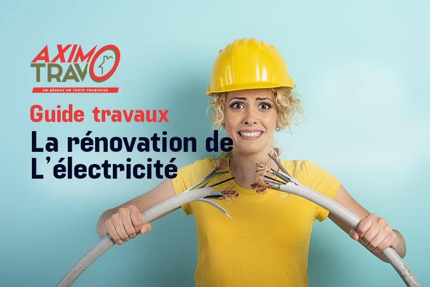 Guide travaux : refaire son électricité