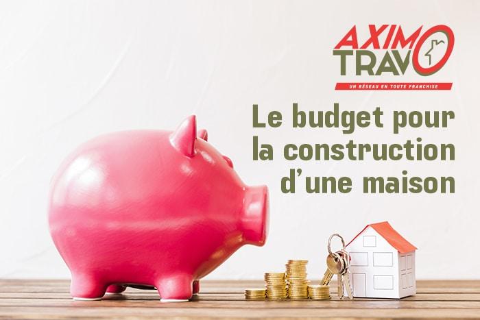 Le budget pour la construction d'une maison