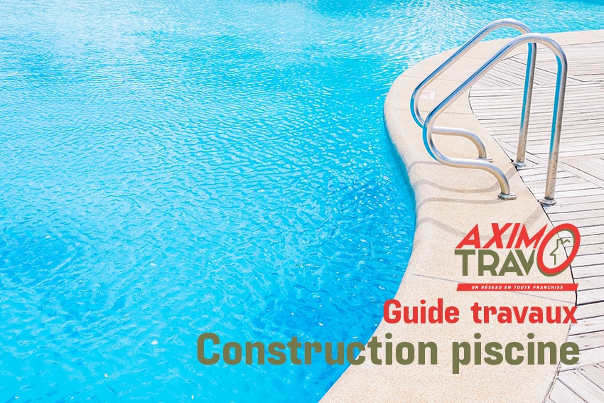 Guide construction piscine